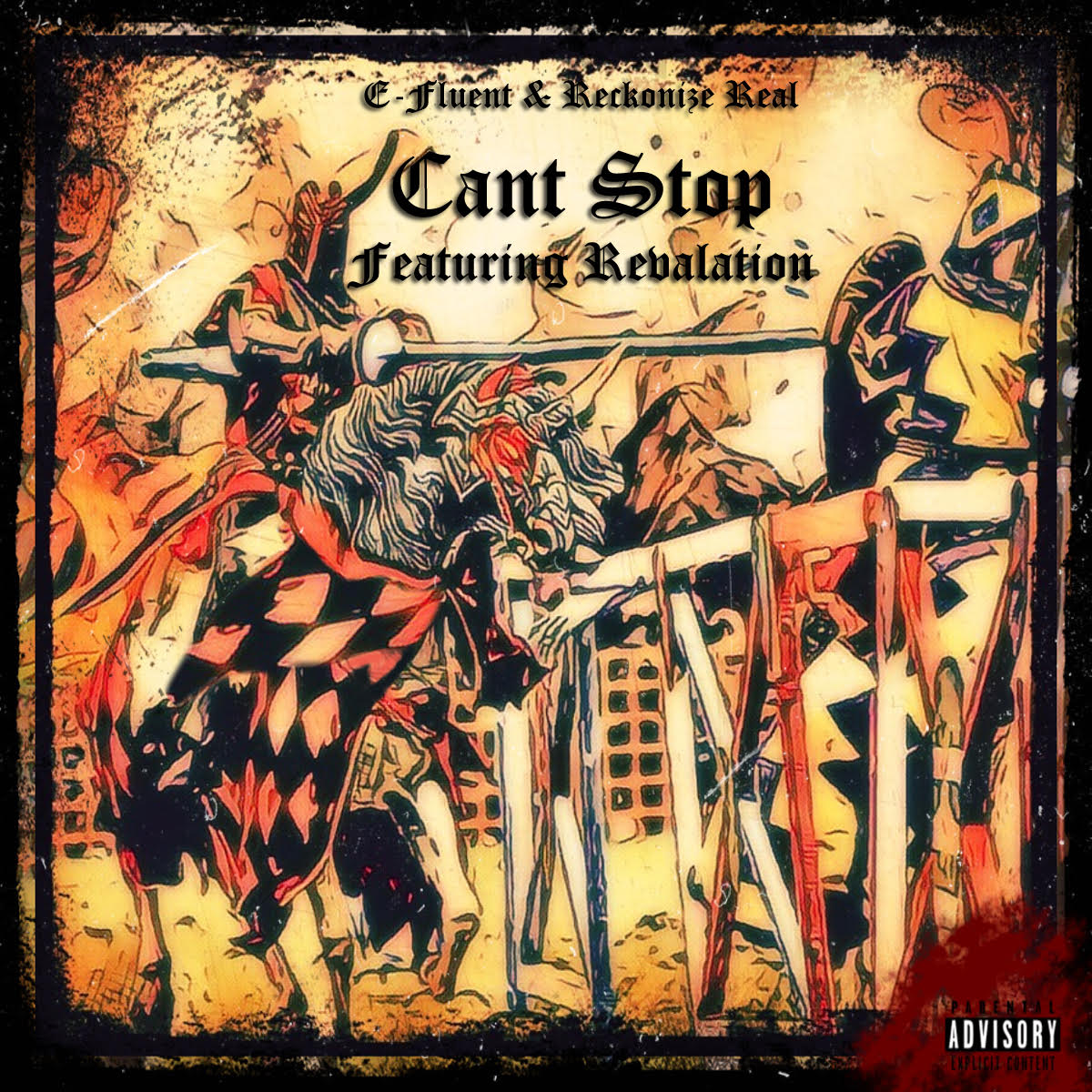 "E-Fluent & Reckonize Real ft. Revelation – ""Can't Stop"""