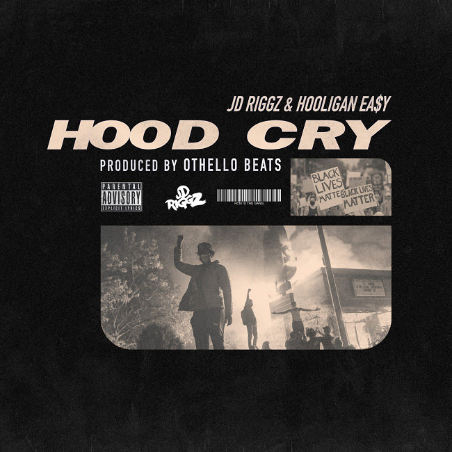 """JD Riggz and Hooligan Easy Drop """"Hood Cry"""" Produced By Othello Beats."""