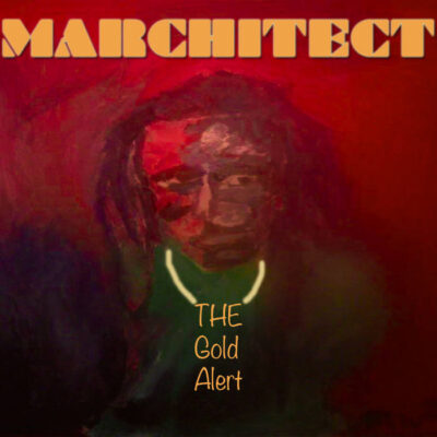 Marchitect The Gold Alery